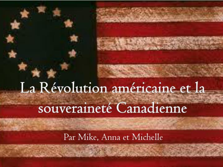 La r volution am ricaine et la souverainet canadienne