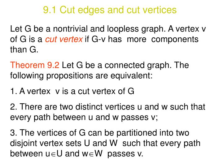 9.1 Cut edges and cut vertices