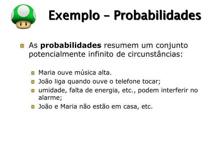 Exemplo – Probabilidades