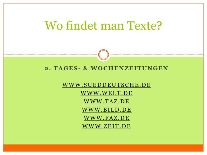 Wo findet man Texte?