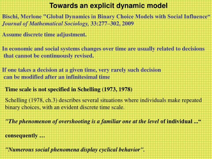 Towards an explicit dynamic model