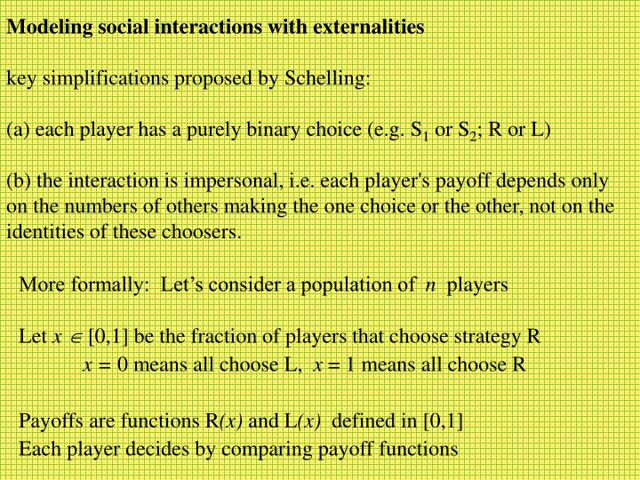 Modeling social interactions with externalities