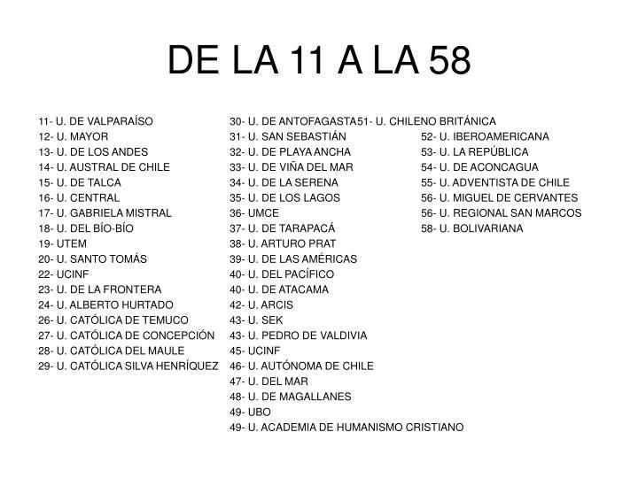 DE LA 11 A LA 58
