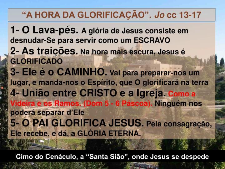 """""""A HORA DA GLORIFICAÇÃO""""."""