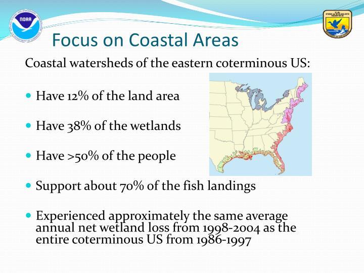 Focus on Coastal Areas
