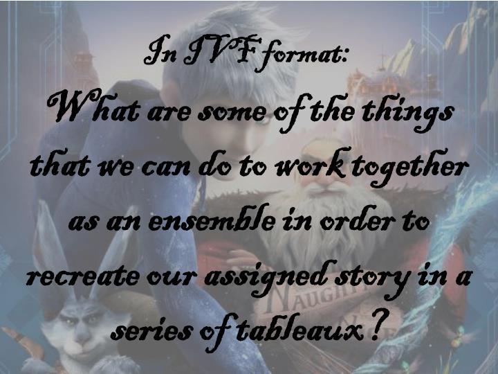 In IVF format: