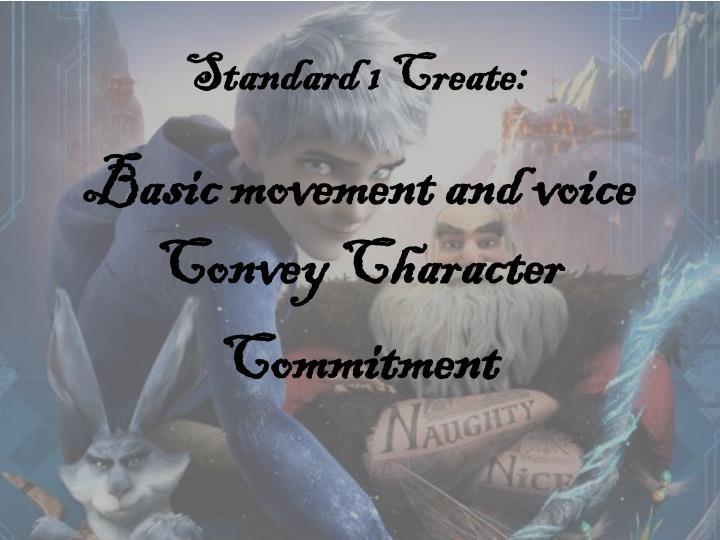 Standard 1 Create: