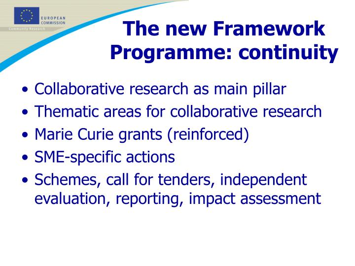 The new Framework Programme: continuity