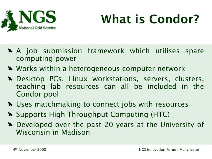 What is Condor?