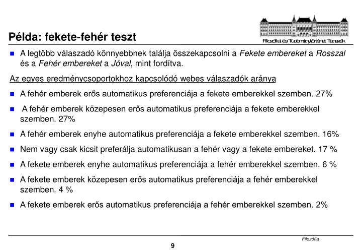 Példa: fekete-fehér teszt