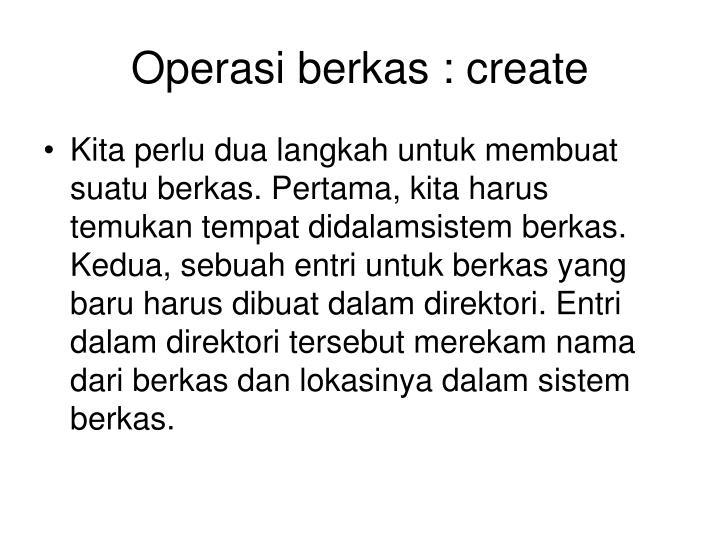 Operasi berkas : create