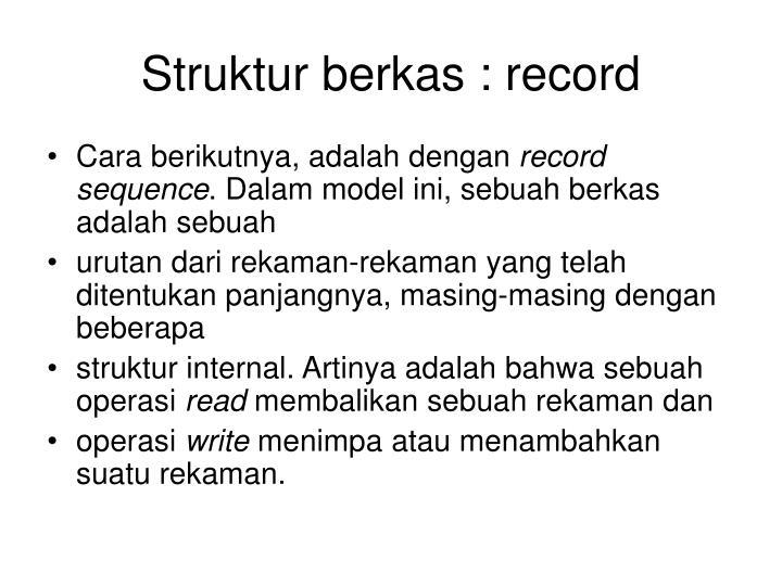 Struktur berkas : record