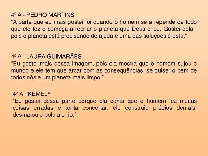 4º A - PEDRO MARTINS