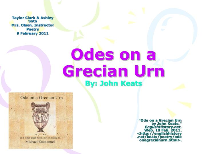 a literary analysis of ode to a urn by keats John keats' 'ode to a nightingale' is a  ode on a grecian urn by keats: analysis and  ode to a nightingale by keats: summary, analysis & themes.