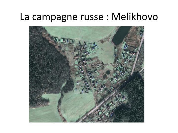 La campagne russe : Melikhovo