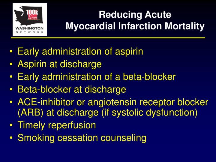 Reducing Acute