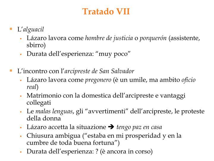 Tratado VII