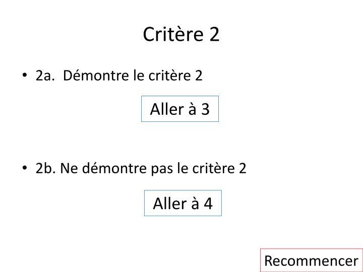 Critère 2