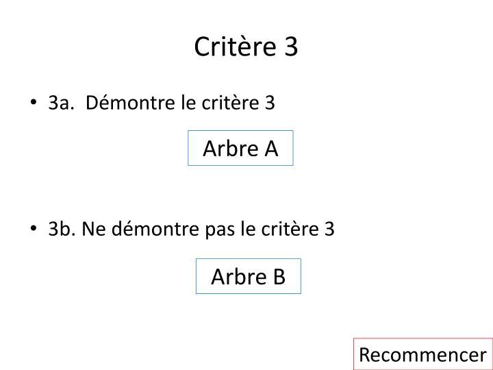 Critère 3