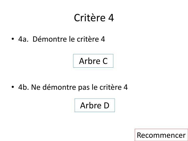 Critère 4