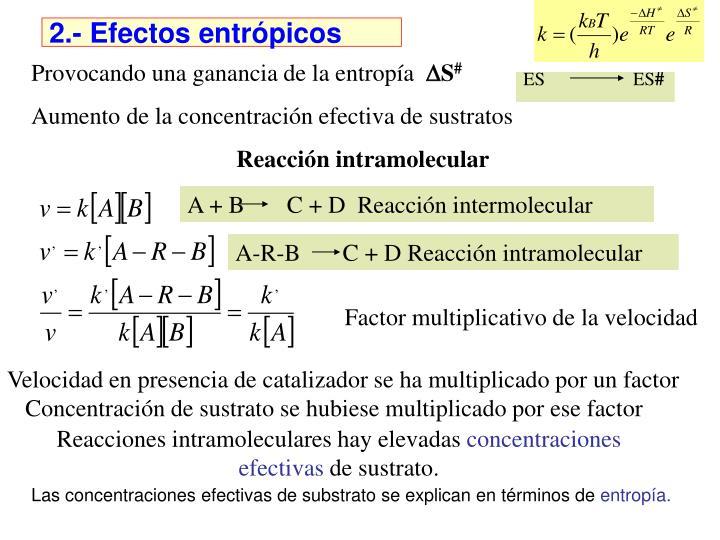 2.- Efectos entrpicos