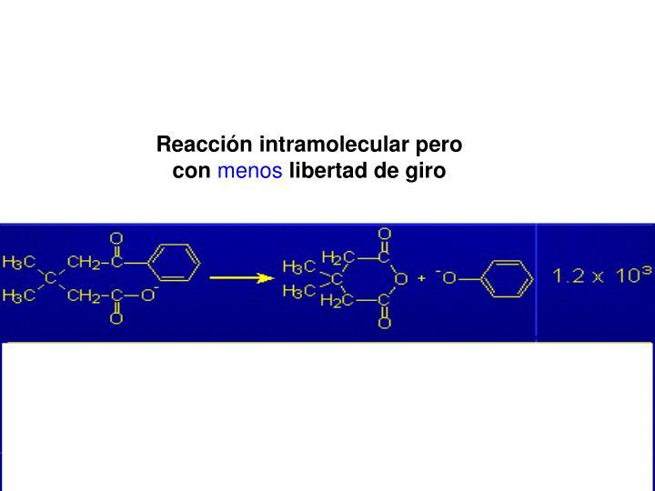 Reaccin intramolecular pero con