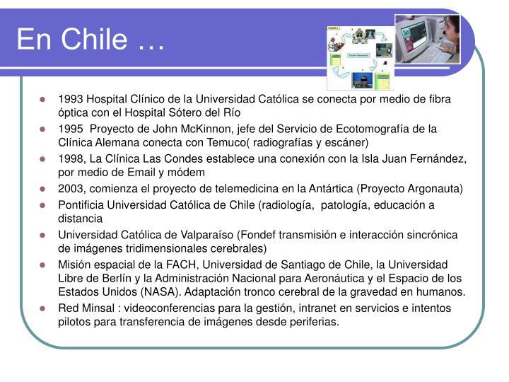 En Chile …