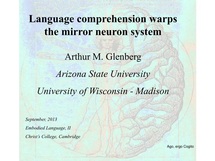 Language comprehension warps the mirror neuron system