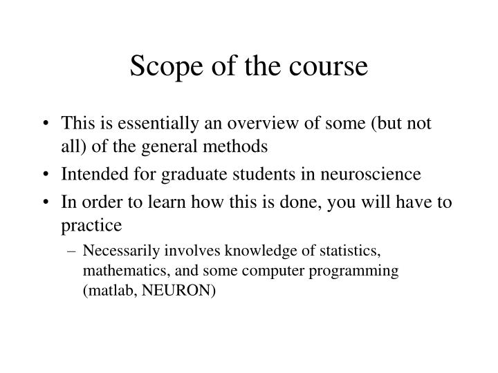 Scope of the course