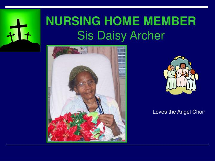 NURSING HOME MEMBER