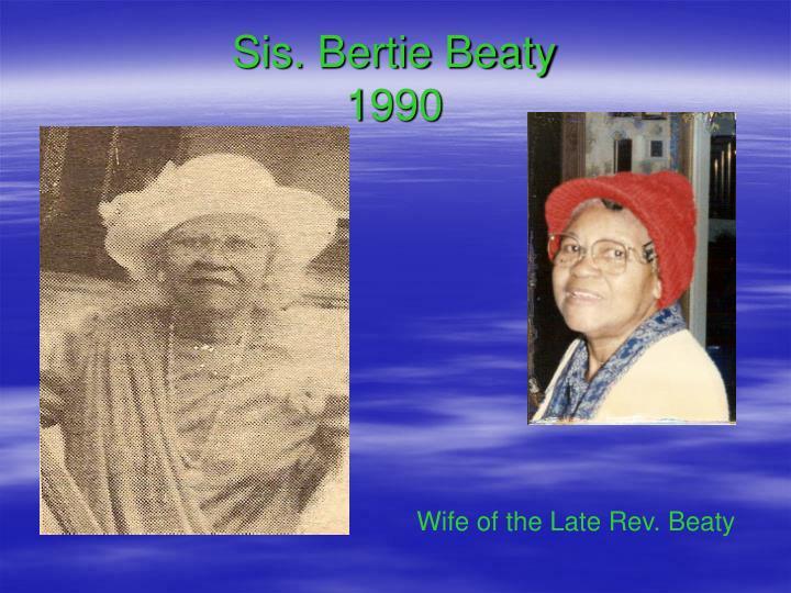 Sis. Bertie Beaty