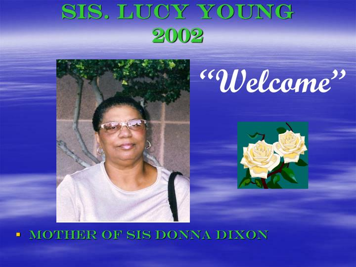 Sis. Lucy Young