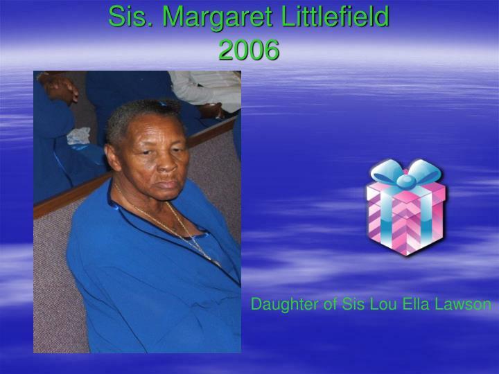 Sis. Margaret Littlefield