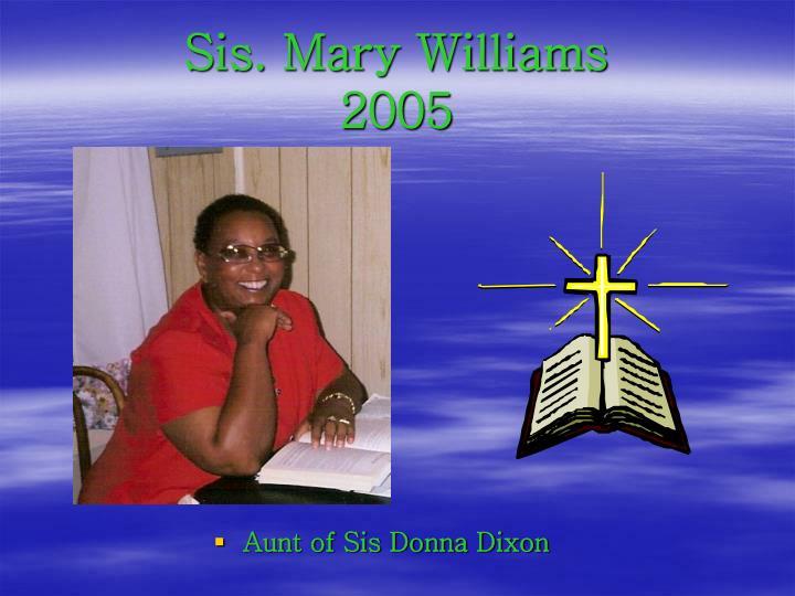 Sis. Mary Williams