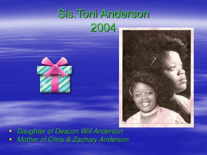 Sis.Toni Anderson