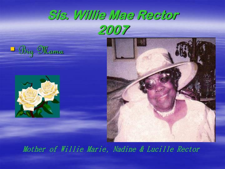 Sis. Willie Mae Rector