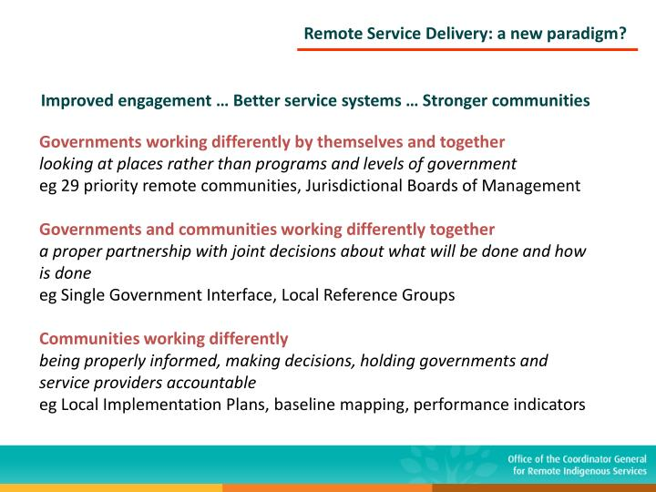 Remote Service Delivery: a new paradigm?