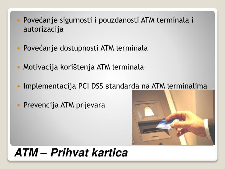 Povećanje sigurnosti i pouzdanosti ATM terminala i autorizacija