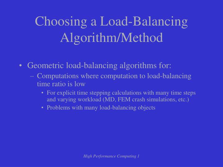 Choosing a Load-Balancing Algorithm/Method
