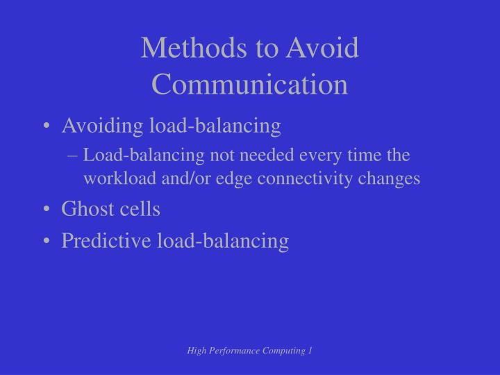 Methods to Avoid Communication