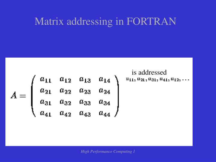 Matrix addressing in FORTRAN