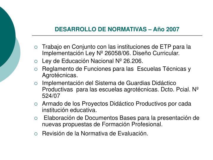 DESARROLLO DE NORMATIVAS – Año 2007