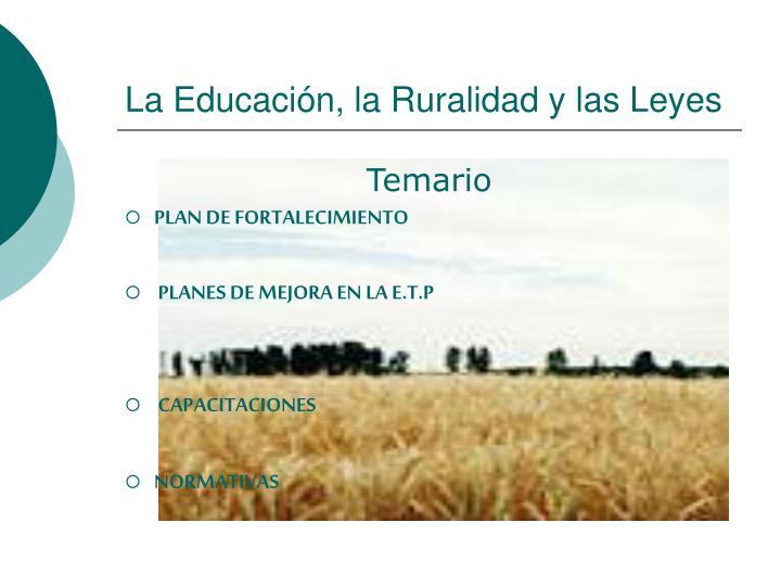 La Educación, la Ruralidad y las Leyes