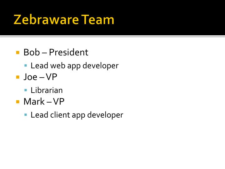 Zebraware team