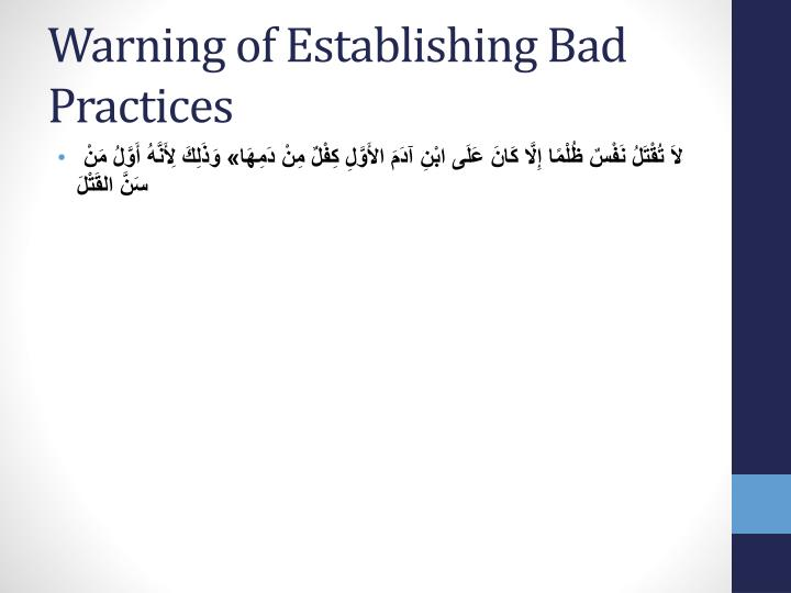 Warning of Establishing Bad Practices
