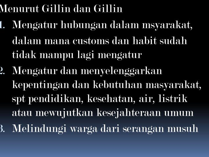 Menurut Gillin dan Gillin