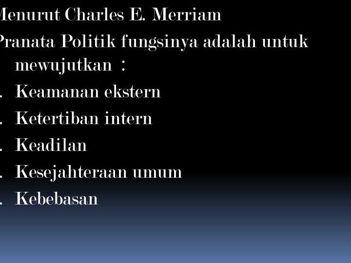 Menurut Charles E. Merriam