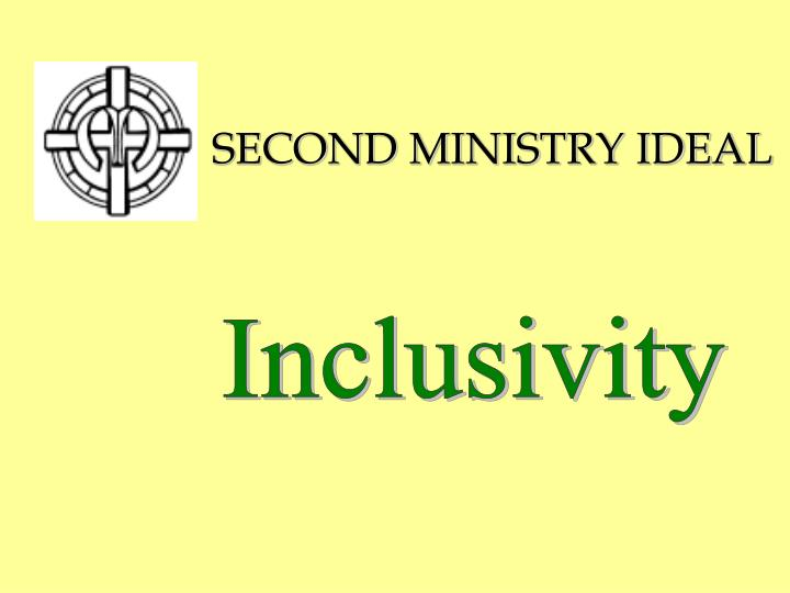 SECOND MINISTRY IDEAL