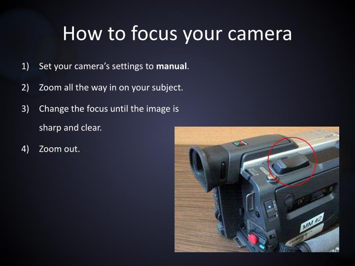 How to focus your camera