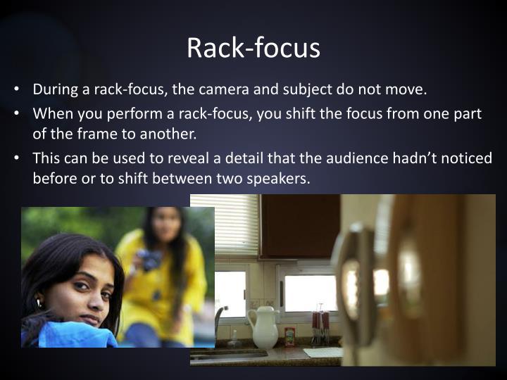 Rack-focus